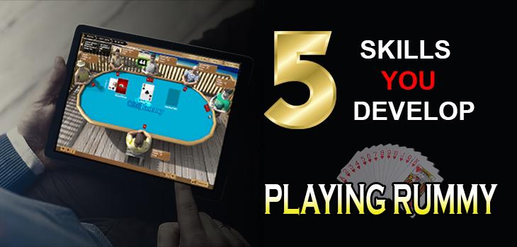 5 SKILLS YOU DEVELOP PLAYING RUMMY GAME| SILKRUMMY