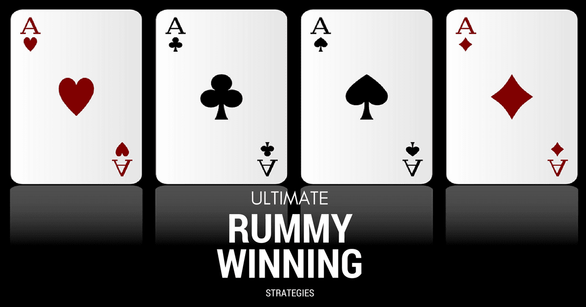 The Best Strategy to Win Rummy