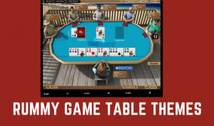 Rummy Game table theme