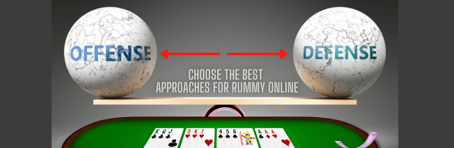 Choose the best approaches to Play Rummy Online